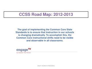 CCSS Road Map: 2012-2013