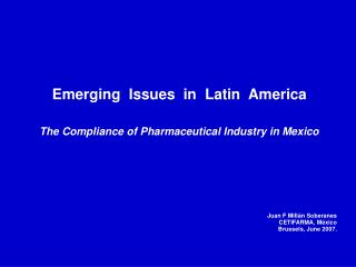 Emerging  Issues  in  Latin  America The Compliance of Pharmaceutical Industry in Mexico
