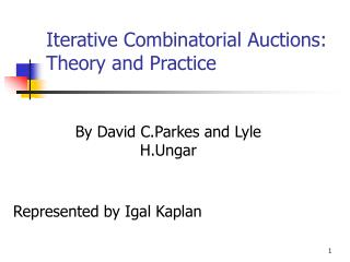 Iterative Combinatorial Auctions: Theory and Practice