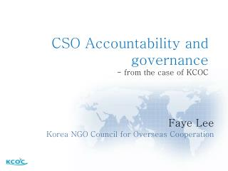 CSO Accountability and governance - from the case of KCOC