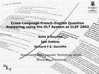Cross-Language French-English Question Answering using the DLT System at CLEF 2003