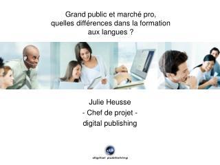 Grand public et marché pro, quelles différences dans la formation aux langues ?
