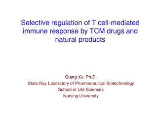 Selective regulation of T cell-mediated immune response by TCM drugs and natural products