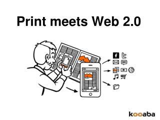 Print meets Web 2.0