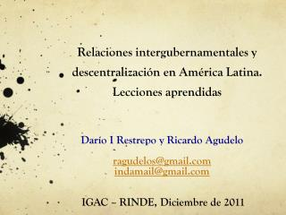 Relaciones intergubernamentales y descentralización en América Latina. Lecciones  aprendidas