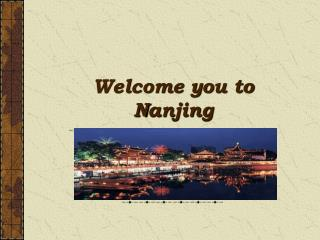 Welcome you to Nanjing