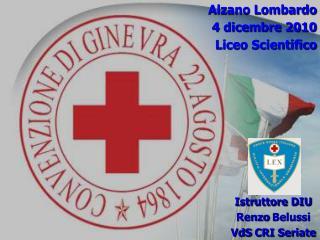Alzano Lombardo 4 dicembre 2010 Liceo Scientifico