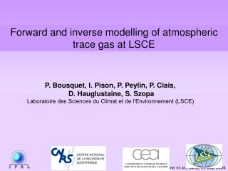 Forward and inverse modelling of atmospheric trace gas at LSCE