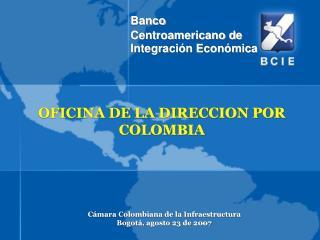 OFICINA DE LA DIRECCION POR COLOMBIA
