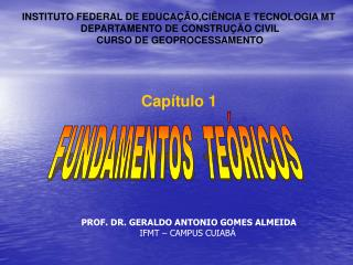 INSTITUTO FEDERAL DE EDUCAÇÃO,CIÊNCIA E TECNOLOGIA MT  DEPARTAMENTO DE CONSTRUÇÃO CIVIL