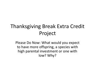 Thanksgiving Break Extra Credit Project
