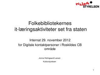 Folkebibliotekernes  it-læringsaktiviteter set fra staten