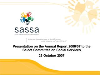 Presentation on the Annual Report 2006/07 to the Select Committee on Social Services