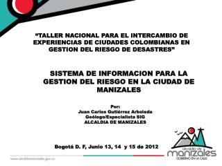 Bogot� D. F, Junio 13, 14  y 15 de 2012