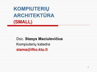 KOMPIUTERIŲ ARCHITEKTŪRA (SMALL)