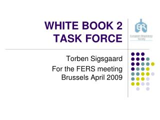 WHITE BOOK 2 TASK FORCE