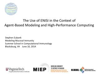 The Use of ENISI in the Context of  Agent-Based Modeling and High-Performance Computing