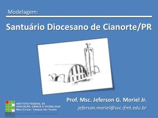 Santuário Diocesano de  Cianorte /PR