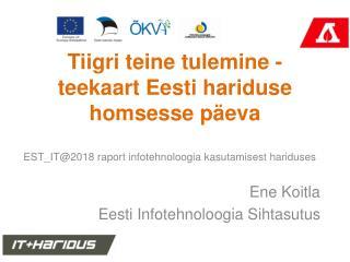 Tiigri teine tulemine - teekaart Eesti hariduse homsesse p�eva