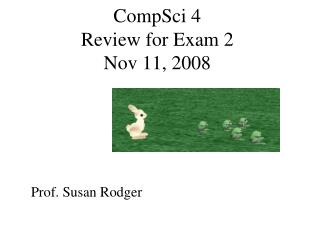 CompSci 4 Review for Exam 2  Nov 11, 2008