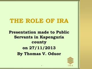 THE ROLE OF IRA