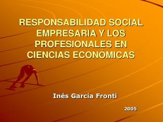 RESPONSABILIDAD SOCIAL EMPRESARIA Y LOS PROFESIONALES EN CIENCIAS ECON MICAS