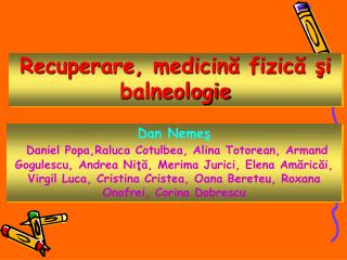 Recuperare, medicină fizică şi balneologie