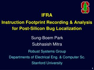 IFRA Instruction Footprint Recording & Analysis for Post-Silicon Bug Localization