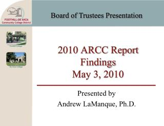 2010 ARCC Report Findings May 3, 2010