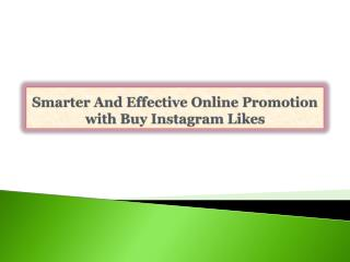 Smarter And Effective Online Promotion with Buy Instagram Li
