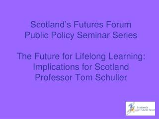 IFLL:  emerging conclusions, and implications for Scotland