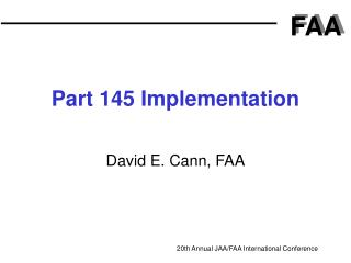 Part 145 Implementation