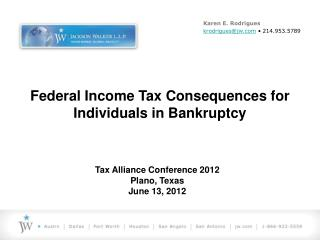 Federal Income Tax Consequences for Individuals in Bankruptcy