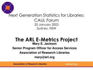 Mary E. Jackson Senior Program Officer for Access Services Association of Research Libraries