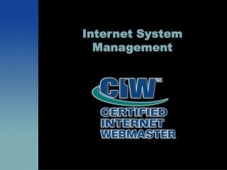 Internet System  Management