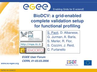 BioDCV: a grid-enabled  complete validation setup   for functional profiling