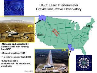 LIGO: Laser Interferometer Gravitational-wave Observatory
