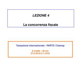 LEZIONE 4 La concorrenza fiscale