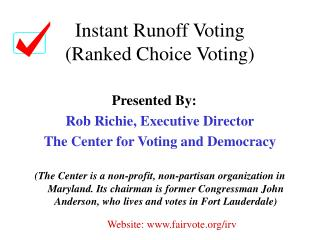 Instant Runoff Voting (Ranked Choice Voting)