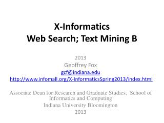 X-Informatics  Web Search; Text Mining B