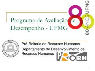 Programa de Avaliação de Desempenho - UFMG