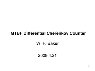 MTBF Differential Cherenkov Counter