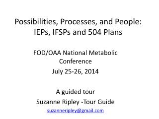 Possibilities, Processes, and People: IEPs, IFSPs and 504 Plans