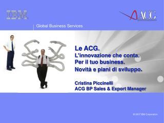 Funzionalit� e Benefici della Soluzione ACG