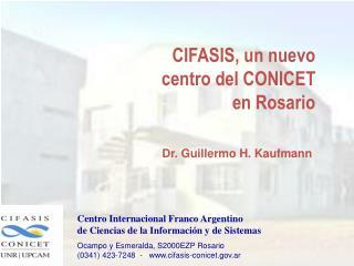 CIFASIS, un nuevo centro del CONICET en Rosario