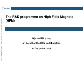 The R&D programme on High Field Magnets (HFM)