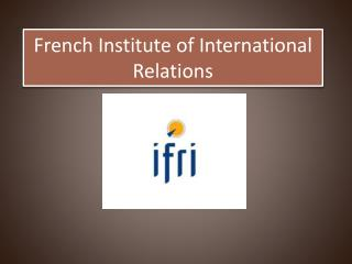 French Institute of International Relations