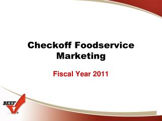 Checkoff Foodservice Marketing