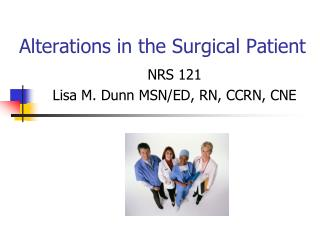 Alterations in the Surgical Patient