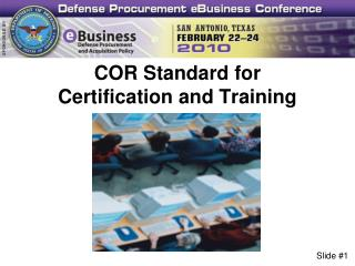 COR Standard for  Certification and Training